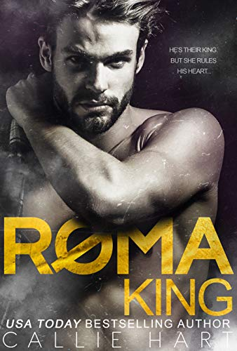 Roma King by Callie Hart
