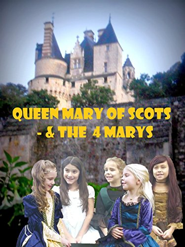 Queen Mary of Scots - The four - Tiffany Sydney