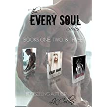 The Every Soul Series: Boxed Set: Every Soul, Every Heart, Every Love (3 Full Length Erotic Romance Novels)