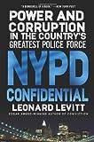 NYPD Confidential, Leonard Levitt, 0312380321