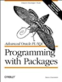 Advanced Oracle PL/SQL Programming with Packages, Feuerstein, Steven, 1565922387
