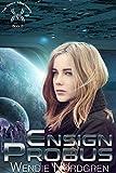 Ensign Probus (The Space Merchants  Book 8)