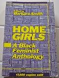 Home Girls : A Black Feminist Anthology, , 0913175021
