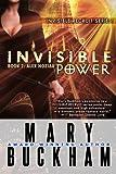 Invisible Power Book Two: Alex Noziak: 2