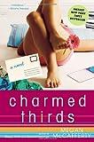 Charmed Thirds, Megan McCafferty, 1400080436