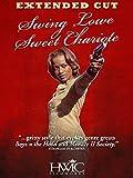 Swing Lowe Sweet Chariote (Extended Cut)