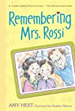 Remembering Mrs. Rossi, Amy Hest, 0763640891