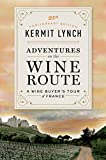 Adventures on the Wine Route: A Wine Buyer's Tour