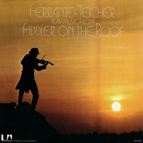 Ferrante & Teicher Play Music from Fiddler on the Roof