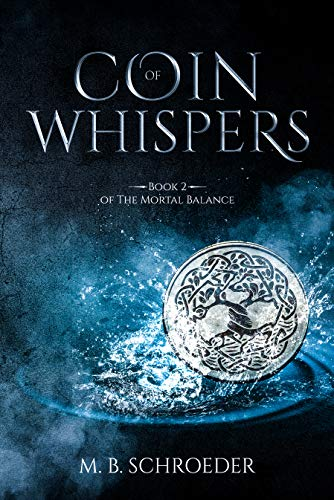 Coin of Whispers: Book 2 of The Mortal Balance