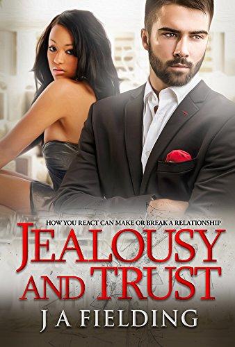 Download Jealousy and Trust (A Billionaire BWWM Romance HAH