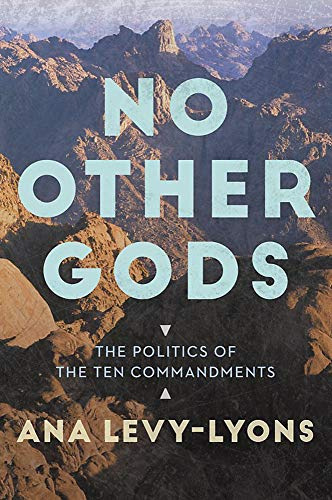 Pdf Bibles No Other Gods: The Politics of the Ten Commandments