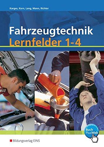 Fahrzeugtechnik   Ausgabe Nach Lernfeldern  Fahrzeugtechnik  Lernfelder 1 4  Arbeitsheft