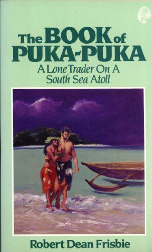 the-book-of-puka-puka-a-lone-trader-on-a-south-seas-atoll