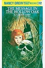 Nancy Drew 12: the Message in the Hollow Oak Hardcover