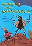Anansi Does the Impossible, Verna Aardema, 0613309421