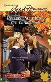 Perfect Partners?, C. J. Carmichael, 0373783566
