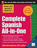 Practice Makes Perfect Complete Spanish All-in-One (Practice Makes Perfect (McGraw-Hill))