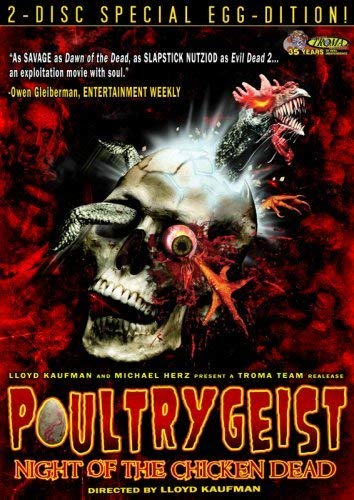 Poultrygeist: Night of the Chicken Dead: 2-Disc Special