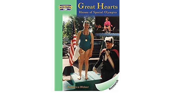Great Hearts: Heroes of the Special Olympics High-fliers: Amazon.es: Rebecca Weber: Libros en idiomas extranjeros