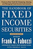 The Handbook of Fixed Income Securities, Eighth Edition by Frank J. Fabozzi (2012-01-06)