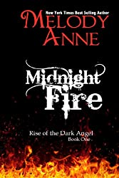Midnight Fire (Rise of the Dark Angel - Book 1) (English Edition)
