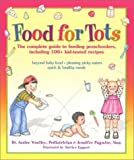 img - for Food for Tots by Janice W. Woolley (2001-11-01) book / textbook / text book
