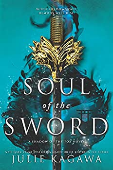 Soul of the Sword (Shadow of the Fox Book 2) Kindle Edition by Julie Kagawa  (Author)