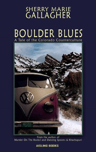 Blue Boulder (Boulder Blues: A Tale of the Colorado Counterculture)