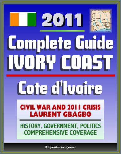 2011 Complete Guide to Ivory Coast (Cote d
