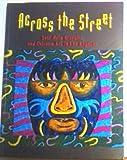 Across the Street 9780940872219