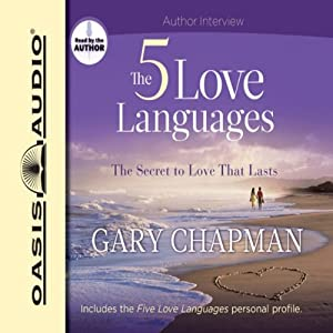 The Five Love Languages: The Secret to Love That Lasts Audiobook