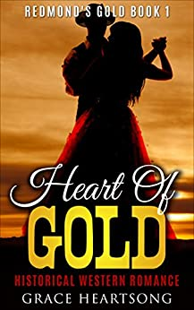 Western Romance: Heart Of Gold (A Historical African