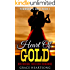 Western Romance: Heart Of Gold (A Historical African American Western Romance - Book 1) (Redmond's Gold)