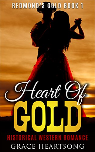 Search : Western Romance: Heart Of Gold (A Historical African American Western Romance - Book 1) (Redmond's Gold)