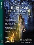 Il Signore delle Ombre: La Lama nera 3 (Italian Edition)