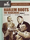 Harlem Roots Vol. 2: The Headliners