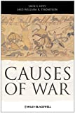 Causes of War, Jack S. Levy and William R. Thompson, 1405175591