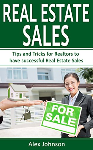 Real Estate Sales: Tips and Tricks for Realtors to
