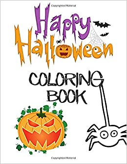 Happy Halloween Coloring Book Over 70 Pages Of Halloween Themed Coloring Pages For Children Aged 3 Parrish Richard 9798667790464 Amazon Com Books