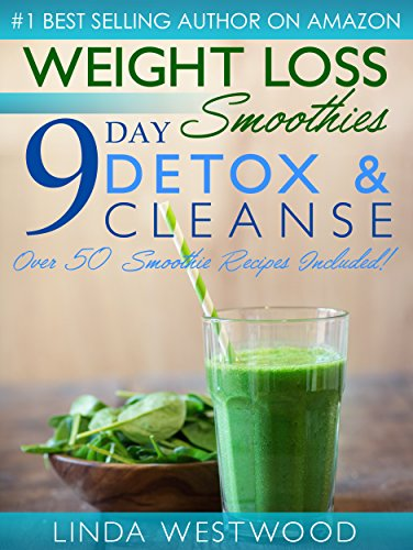 weight loss smoothies 4th edition 9day detox amp cleanse