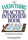 The Everything Practice Interview Book, Dawn Rosenberg McKay, 1593371330