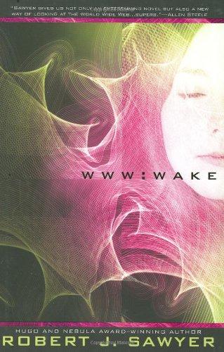 WWW: Wake (WWW Trilogy)