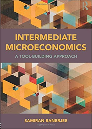 Intermediate microeconomics a tool building approach 9780415870054 intermediate microeconomics a tool building approach 1st edition fandeluxe Gallery