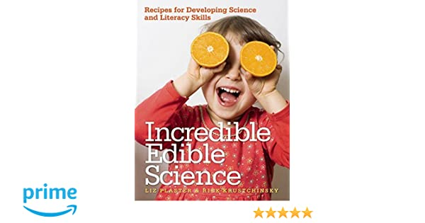 Amazon.com: Incredible Edible Science: Recipes for Developing ...