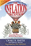 The Inflation Deception, Craig R. Smith and Lowell Ponte, 0971148228