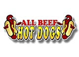 "1 All Beef Hot Dogs 13"" Decal for Concession Trailer or Hot Dog Cart Menu Board Vinyl Stickers Decals ((1) 4.5""x 13"")"