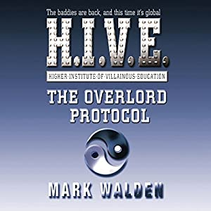 H.I.V.E - The Overlord Protocol Audiobook