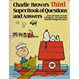 Charlie Brown's Third Super Book of Questions and Answers: About All Kinds of Boats and Planes, Cars and Trains, and Other Things That Move! : Based