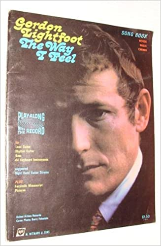 Gordon Lightfoot The Way I Feel Vintage Songbook With Words